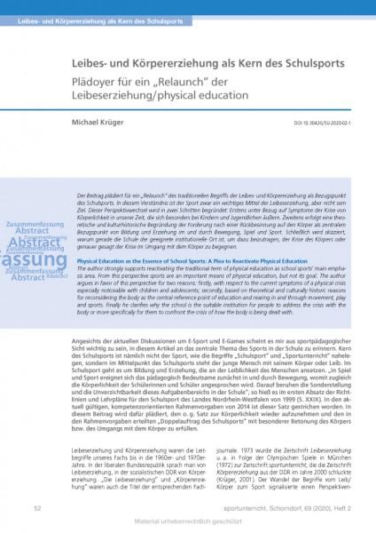 """Leibes- und Körpererziehung als Kern des Schulsports - Plädoyer für ein """"Relaunch"""" der Leibeserzieh"""